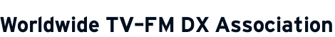 Worldwide TV-FM DX Association