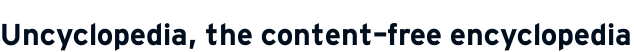 Uncyclopedia, the content-free encyclopedia